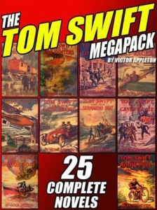 Tom Swift megapack | From the blog of Nicholas C. Rossis, author of science fiction, the Pearseus epic fantasy series and children's books