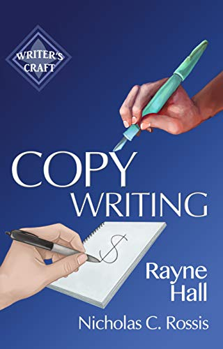 Copywriting by Rayne Hall and Nicholas C. Rossis | From the blog of Nicholas C. Rossis, author of science fiction, the Pearseus epic fantasy series and children's book